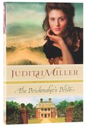 The Brickmaker's Bride (#01 in Refined By Love Series) Paperback