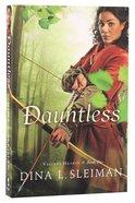 Dauntless (#01 in Valiant Hearts Series) Paperback