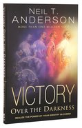 Realize the Power of Your Identity in Christ (Victory Over The Darkness Series)