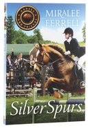 Silver Spurs (#02 in Horses & Friends Series) Paperback