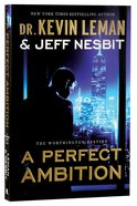 A Perfect Ambition (#01 in The Worthington Destiny Series) Paperback