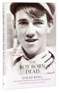 The Boy Born Dead Hardback