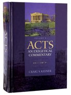 Acts 24: 1-28 31 (Volume 4) (#04 in Acts  An Exegetical Commentary Series) Hardback