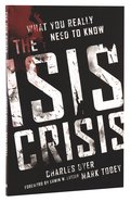 The ISIS Crisis: What Every Christian Needs to Know Paperback