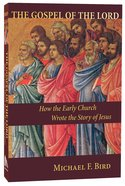 The Gospel of the Lord Paperback