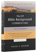 Ivp Bible Background Commentary: New Testament (2nd Edition)