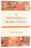The Theology of the Book of Isaiah Paperback