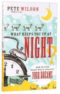What Keeps You Up At Night? Paperback
