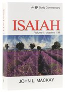 Isaiah (Chapters 1-39) (Volume 1) (Evangelical Press Study Commentary Series)