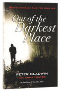 Out of the Darkest Place Paperback