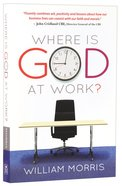 Where is God At Work? Paperback