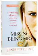 Missing Being Mrs Paperback