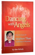 Dancing With Angels Paperback