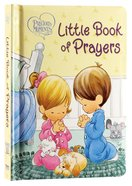 Little Book of Prayers (Precious Moments Series)
