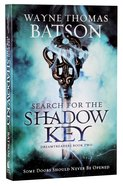 Search For the Shadow Key (#02 in Dreamtreaders Series) Paperback
