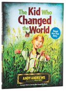 The Kid Who Changed the World Hardback