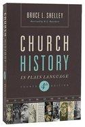 Church History in Plain Language (4th Edition) (Nelson's Plain Language Series)
