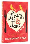 Lizzy & Jane Paperback
