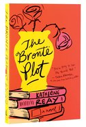 The Bronte Plot Paperback