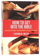 How to Get Into the Bible Paperback