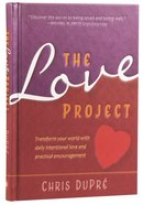 The Love Project Hardback