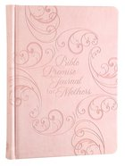 Journal: Bible Promise Journal For Mothers