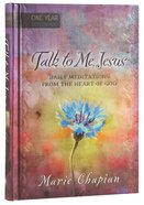 Talk to Me Jesus (365 Daily Devotions Series) Hardback