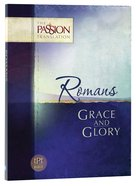 TPT Romans: Grace and Glory (Black Letter Edition)
