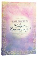 Bible Promises of Comfort and Encouragement Paperback