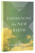 Experiencing the New Birth: Studies in John 3 Hardback