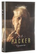 J.I. Packer An Evangelical Life Hardback