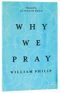 Why We Pray Paperback