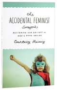 The Accidental Feminist Paperback