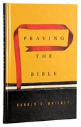 Praying the Bible Hardback