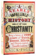 A Nearly Infallible History of Christianity Paperback