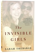 The Invisible Girls Paperback