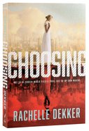 The Choosing (#01 in A Seer Novel Series) Paperback