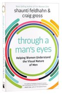 Through a Man's Eyes Paperback