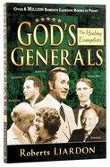 The Healing Evangelists (God's Generals Series) Paperback