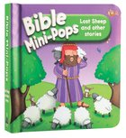 Lost Sheep and Other Stories (Bible Mini-pops Series) Board Book