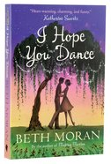 I Hope You Dance Paperback
