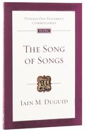 The Song of Songs (Re-Formatted) (Tyndale Old Testament Commentary Re-issued/revised Series) Pb Large Format