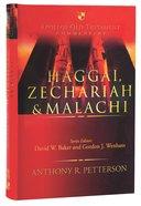 Haggai, Zechariah & Malachi (Apollos Old Testament Commentary Series) Hardback