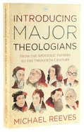 Introducing Major Theologians Paperback