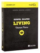 Gospel Shaped Living (Dvd Leader's Kit) Pack