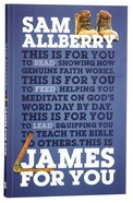 James For You (God's Word For You Series)