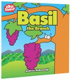 Basil and the Secateurs (Lost Sheep Series)