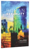"Human Sexuality and the ""Same Sex Marriage"" Debate Paperback"