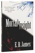 Mortal Insight Paperback