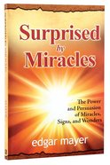 Surprised By Miracles Paperback